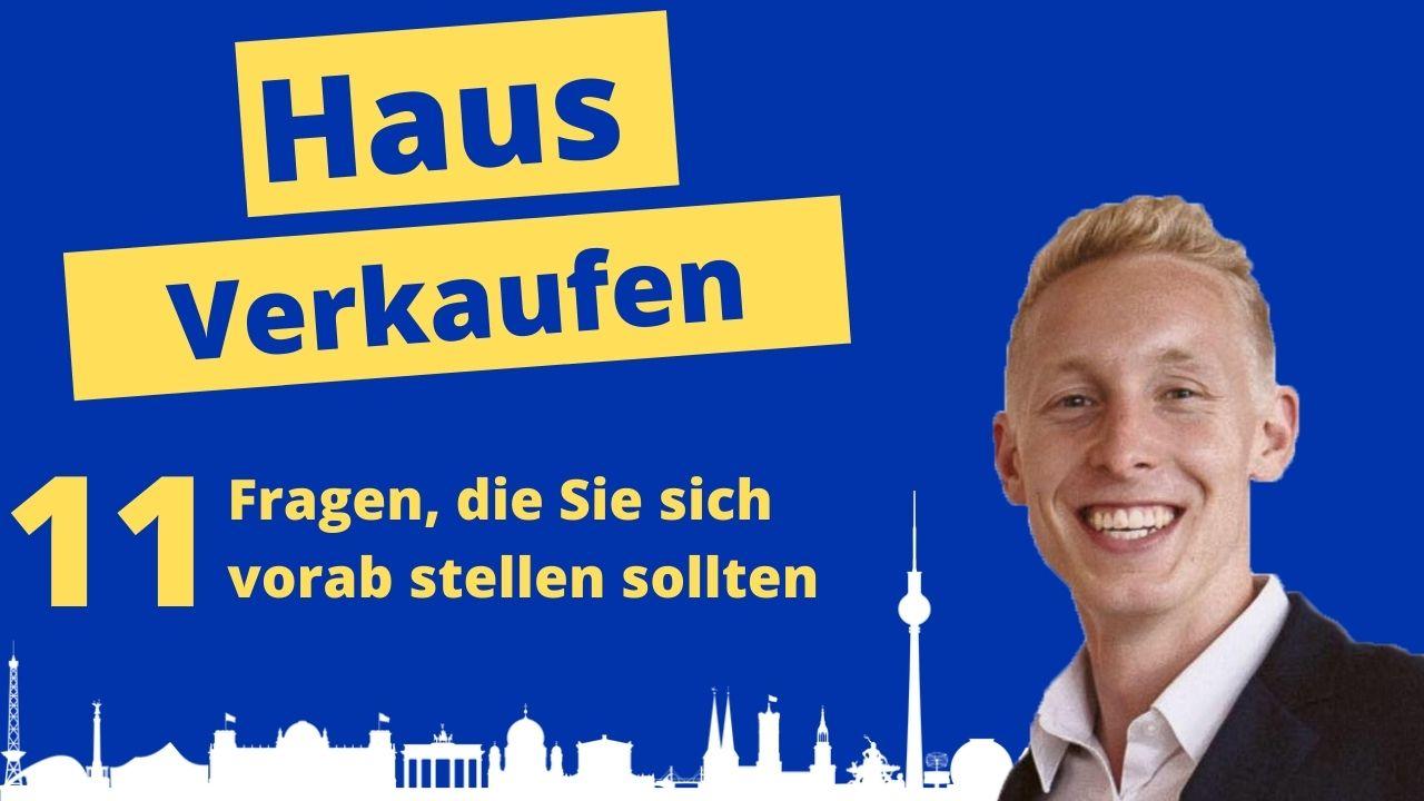 Haus verkaufen Berlin - 11 Fragen die sie sich vorab stellen sollten