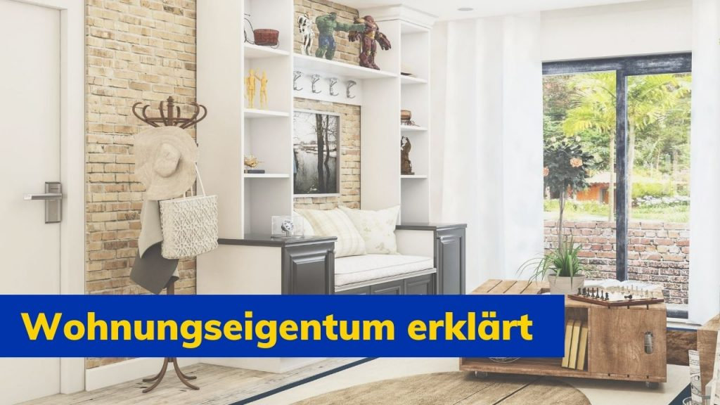 Wohnungseigentum erklärt - Immobilienmakler Spandau